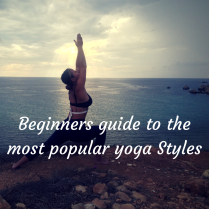 Beginners guide to the most popular Yoga Styles